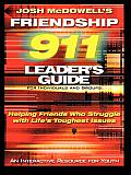Friendship 911 Leader's Guide: Helping Friends Who Struggle with Life's Toughest Issues