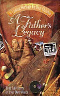 Fathers Legacy Your Life Story In Your R