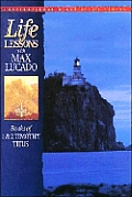 Life Lessons Books Of 1 & 2 Timothy &