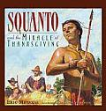 Squanto & The Miracle Of Thanksgiving