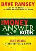 Money Answer Book Quick Answers to Everyday Financial Questions