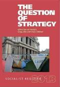 The Socialist Register 2013: The Question of Strategy (Socialist Register)
