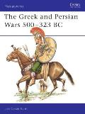 Greek & Persian Wars 500 323 BC