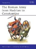 Men-at-Arms||||The Roman Army from Hadrian to Constantine||||Roman Army from Hadria MAA 093