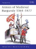 Armies Of Medieval Burgandy 1364 1477