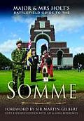 The Somme: Battlefield Guide