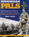 Birmingham Pals 14th 15th & 16th Service Battalions of the Royal Warwickshire Regiment