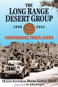 The History of the Long Range Desert Group: Providence Their Guide