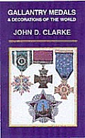 Gallantry Medals & Decorations Of The Wo