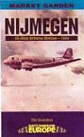 Nijmegen Market Garden U S 82nd Airborne Division 1944