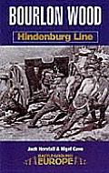 Bourlon Wood: Hindenburg Line (Battleground Europe)
