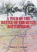 Tour of the Battle of the Bulge Battlefields