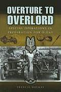 Overture to Overlord: The Prepartions for D Day