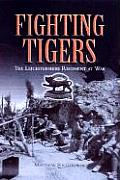 Fighting Tigers: The Leicestershire Regiment at War