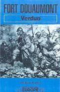Fort Douaumont: Verdun (Battleground Europe)