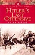 Hitlers Last Offensive