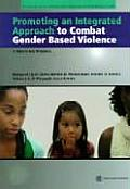 Promoting an Integrated Approach to Combat Gender-Based Violence: A Training Manual