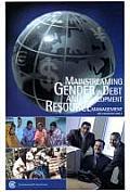 Mainstreaming Gender in Debt and Devlopment Resource Management: A Handbook for Debt Practitioners and Gender Advocates