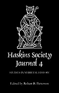 The Haskins Society Journal 4: 1992. Studies in Medieval History