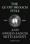 The Quoit Brooch Style and...