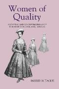 Women of Quality: Accepting and Contesting Ideals of Femininity in England, 1690-1760