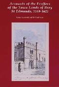 Accounts of the Feoffees of the Town Lands of Bury St Edmunds, 1569-1622