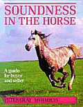 Soundness In The Horse A Guide For Buyer &
