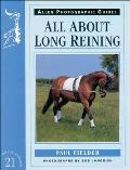 All About Long Reining Allen Photograph