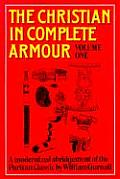Christian in Complete Armour Volume 1