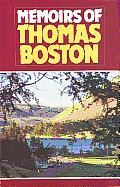Memoirs Of Thomas Boston