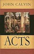 Sermons on the Acts of the Apostles: Chapters 1-7