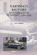 Vauxhall Motors and the Luton Economy, 1900-2002