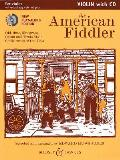 American Fiddler: Old-time, Bluegrass, Cajun and Texas Style Fiddle Tunes of the Usa