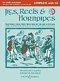 Jigs, Reels & Hornpipes, Complete [With CD (Audio)]