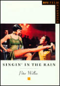 Singin in the Rain (BFI Film Classics)