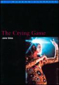 Crying Game Bfi Film Classics