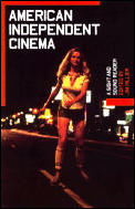 American Independent Cinema (Sight and Sound Reader)