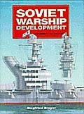 Soviet Warship Development Volume 1 1917 193