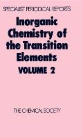 Specialist Periodical Reports: Inorganic Chemistry of the Tr #2: Inorganic Chemistry of the Transition Elements