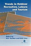 Trends in Outdoor Recreation, Leisure and Tourism