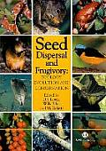 Seed Dispersal and Frugivory: Ecology, Evolution and Conservation