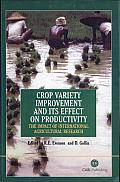 Crop Variety Improvement and Its Effect on Productivity: The Impact of International Agricultural Research