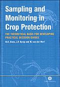 Sampling and Monitoring in Crop Protection: The Theoretical Basis for Designing Practical Decision Guides