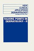 Talking Points in Dermatology - II