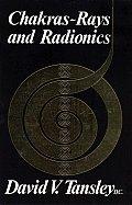 Chakras Rays & Radionics
