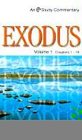 Exodus: Volume 1 Chapters 1-18 (Evangelical Press Study Commentary)