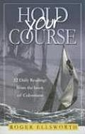 22 Daily Readings from the Book of Colossians; Hold Your Course