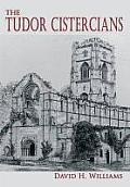 The Tudor Cistercians