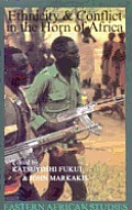 Ethnicity & Conflict in the Horn of Africa