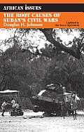 Root Causes of Sudan's Civil Wars (03 Edition)